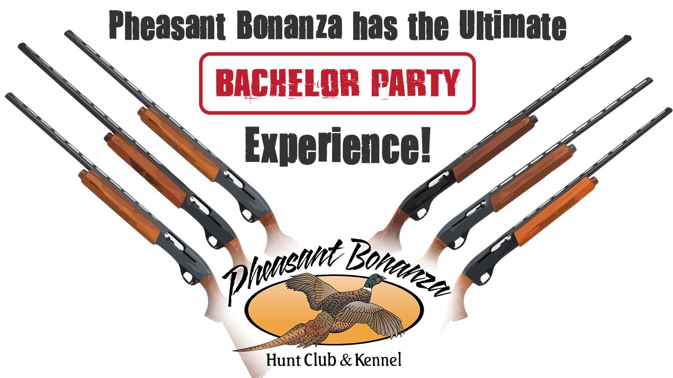 Nebraska Bachelor Party Pheasant Bonanza